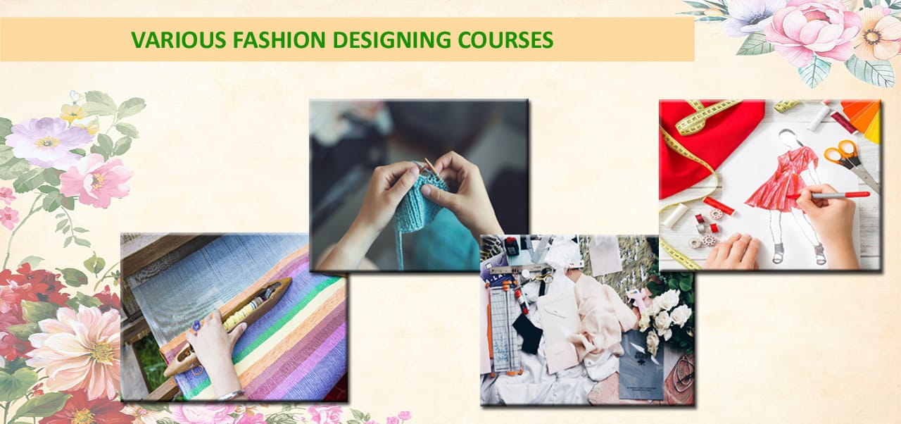 Know More About Various Fashion Designing Courses