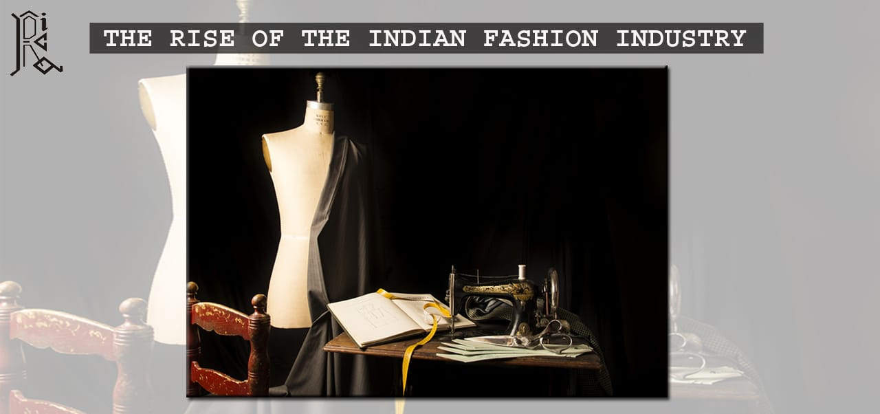 The Rise of the Indian Fashion Industry