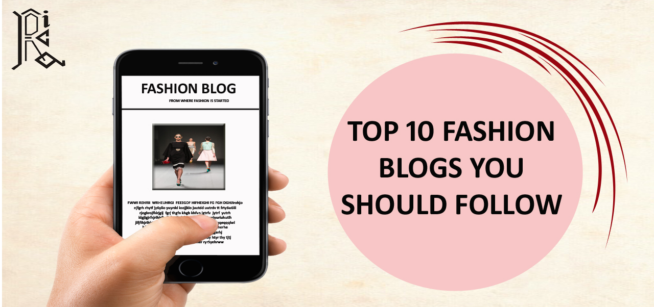 Top 10 Fashion Blogs You Should Follow